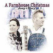 A Farmhouse Christmas by Joey + Rory