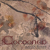 Cocooned by Sarah Fimm