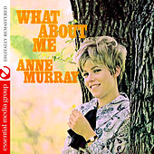 What About Me (Remastered) by Anne Murray