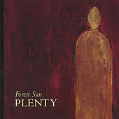 Plenty by Forest Sun