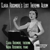 Clara Rockmore's Lost Theremin Album by Clara Rockmore