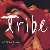 Tribe by Gabrielle Roth & The Mirrors