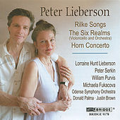 The Music of Peter Lieberson, Vol. 1 by Various Artists