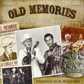 Old Memories: The Songs of Bill Monroe by Del McCoury