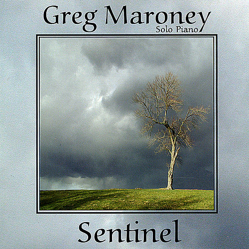 Sentinel by Greg Maroney