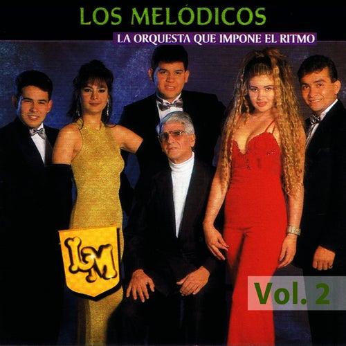 Orquesta Que Impone El Ritmo Volume 2 by Los Melódicos