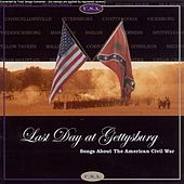 Last day at Gettysburg by Various Artists