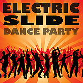 Electric Slide Dance Party by Various Artists