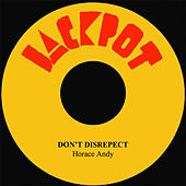 Don't Disrespect by Horace Andy