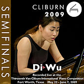 2009 Van Cliburn International Piano Competition: Semifinal Round - Di Wu by Di Wu