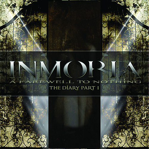 A Farewell To Nothing - The Diary Part I by Inmoria