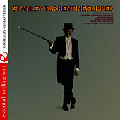 Flipped - Flipped Out (Remastered) by Stanley Turrentine