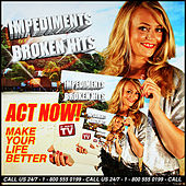 Broken Hits by Impediments