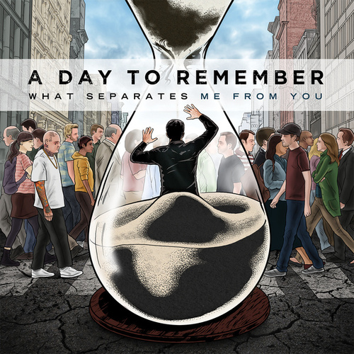 What Separates Me From You by A Day to Remember