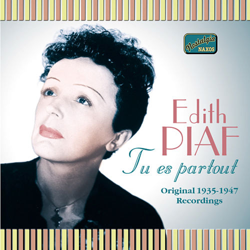 Piaf, Edith: Tu Es Partout (1935-1947) by Edith Piaf