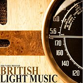 The Very Best Of British Light Music by Various Artists