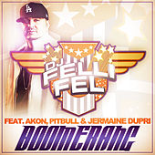 Boomerang by DJ Felli Fel