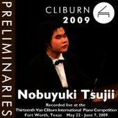 2009 Van Cliburn International Piano Competition: Preliminary Round - Nobuyuki Tsujii by Nobuyuki Tsujii