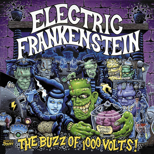 The Buzz of a Thousand Volts by Electric Frankenstein