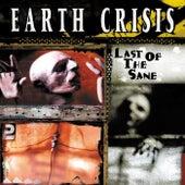 Last of the Sane von Earth Crisis