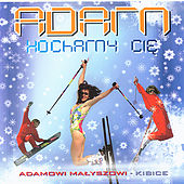 Adam Malysz - We love you (Adam kochamy Cie) by Various Artists