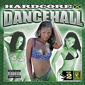 Hardcore Dancehall Vol. 2 von Various Artists