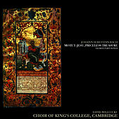 Bach: Motet; Jesu, Priceless Treasure, Sacred Part-Songs by Choir of King's College, Cambridge