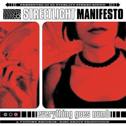 Everything Goes Numb by Streetlight Manifesto