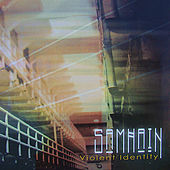 Violent Identity by Samhain