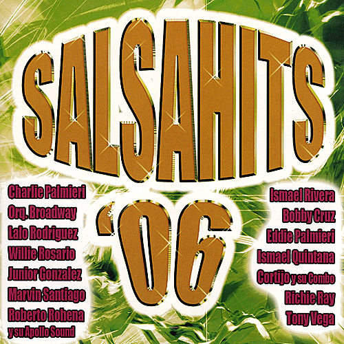 SalsaHits 2006 by Various Artists