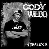 4 Years Into 5 - Single by Cody Webb