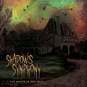 The House In the Mist by Shadow's Symphony