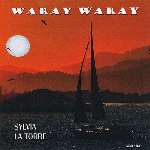 Waray Waray by Sylvia La Torre