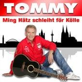 Ming Hätz schleiht nur för Kölle by Tommy