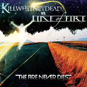 The Fire Never Dies - CDS by Various Artists
