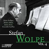 The Music of Stefan Wolpe, Vol. 4 by Various Artists