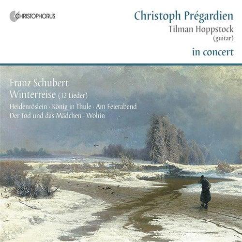 Schubert: Lieder by Christoph Pregardien