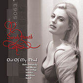 Out Of My Mind (The Radio Remixes) by Sarah Atereth