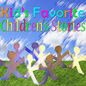 Kid's Favorite Children's Stories by Various Artists