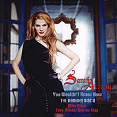 You Wouldn't Know How (The Remixes II) by Sarah Atereth