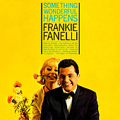 Something Wonderful Happens by Frankie Fanelli