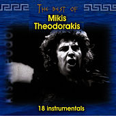 The best of Mikis Theodorakis (18 instrumentals) by Mikis Theodorakis (Μίκης Θεοδωράκης)