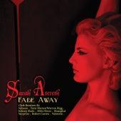 Fade Away (The Club Remixes) by Sarah Atereth