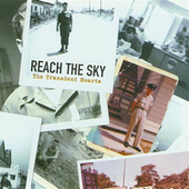 The Transient Hearts by Reach The Sky