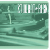 Soundtrack for a Generation by Student Rick
