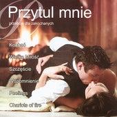 Przytul mnie - Przeboje dla zakochanych / Hold me - Best Polish Pop Songs for Lovers by Biesiada