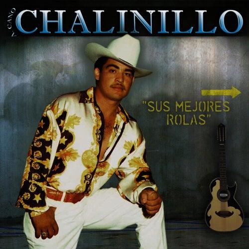 Sus Mejores Rolas by El Chalinillo