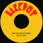 She Wears My Ring by Johnny Clarke