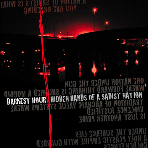Hidden Hands of a Sadist Nation (Re-Issue) by Darkest Hour