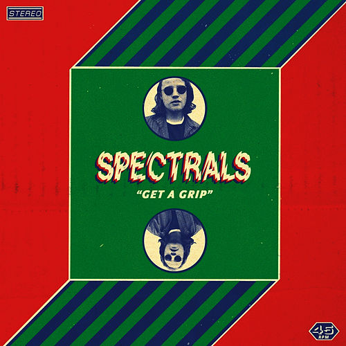 Get A Grip by Spectrals